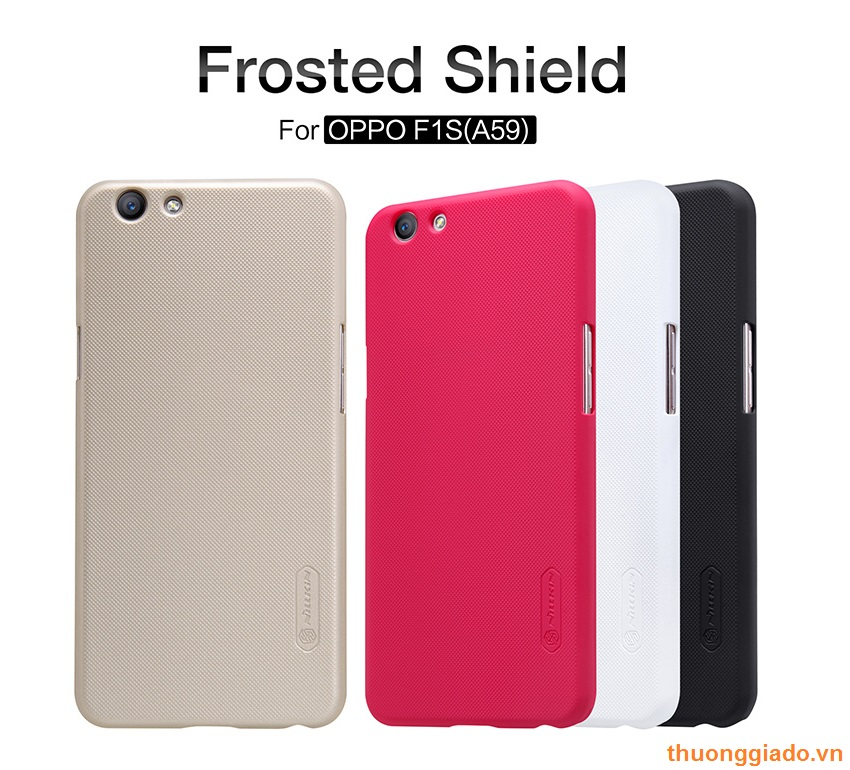 Ốp lưng sần NillKin cho OPPO F1s, OPPO A59 (Super Frosted Shield)