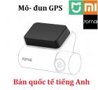 Mô-đun GPS cho Xiaomi 70MAI DASH CAM PRO (Middrive D02) bản quốc tế tiếng Anh