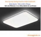 Đèn ốp trần Xiaomi Yeelight Led Pro YLXD56YL (94x64mm, 95W, kết nối Mi Home)